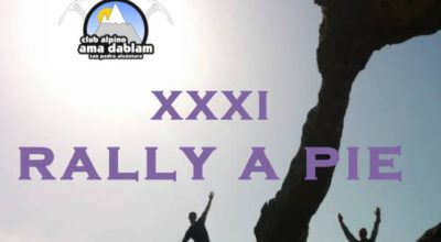 XXXI Rally a Pie Club Alpino Ama Dablam